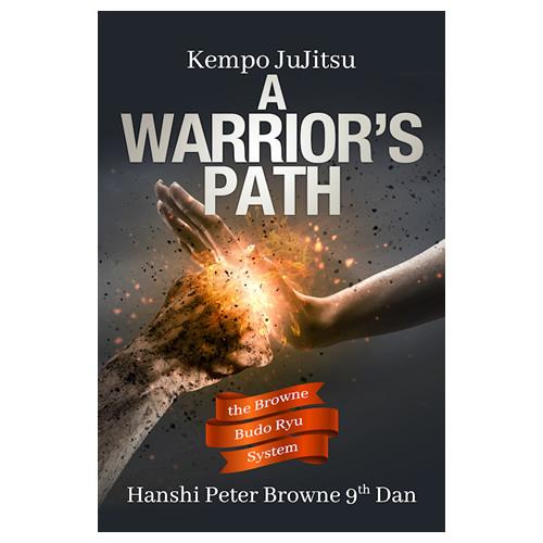 Kempo JuJitsu A Warrior's Path
